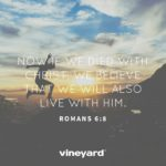 Easter Social Media Graphics – Now If We Died With Christ