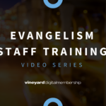 Evangelism Staff Training Video Series