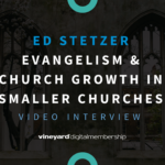 Evangelism And Church Growth In Smaller Churches (Ed Stetzer Interview)