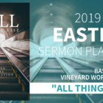 Let All Things Rise (Easter) – Church Wide Campaign