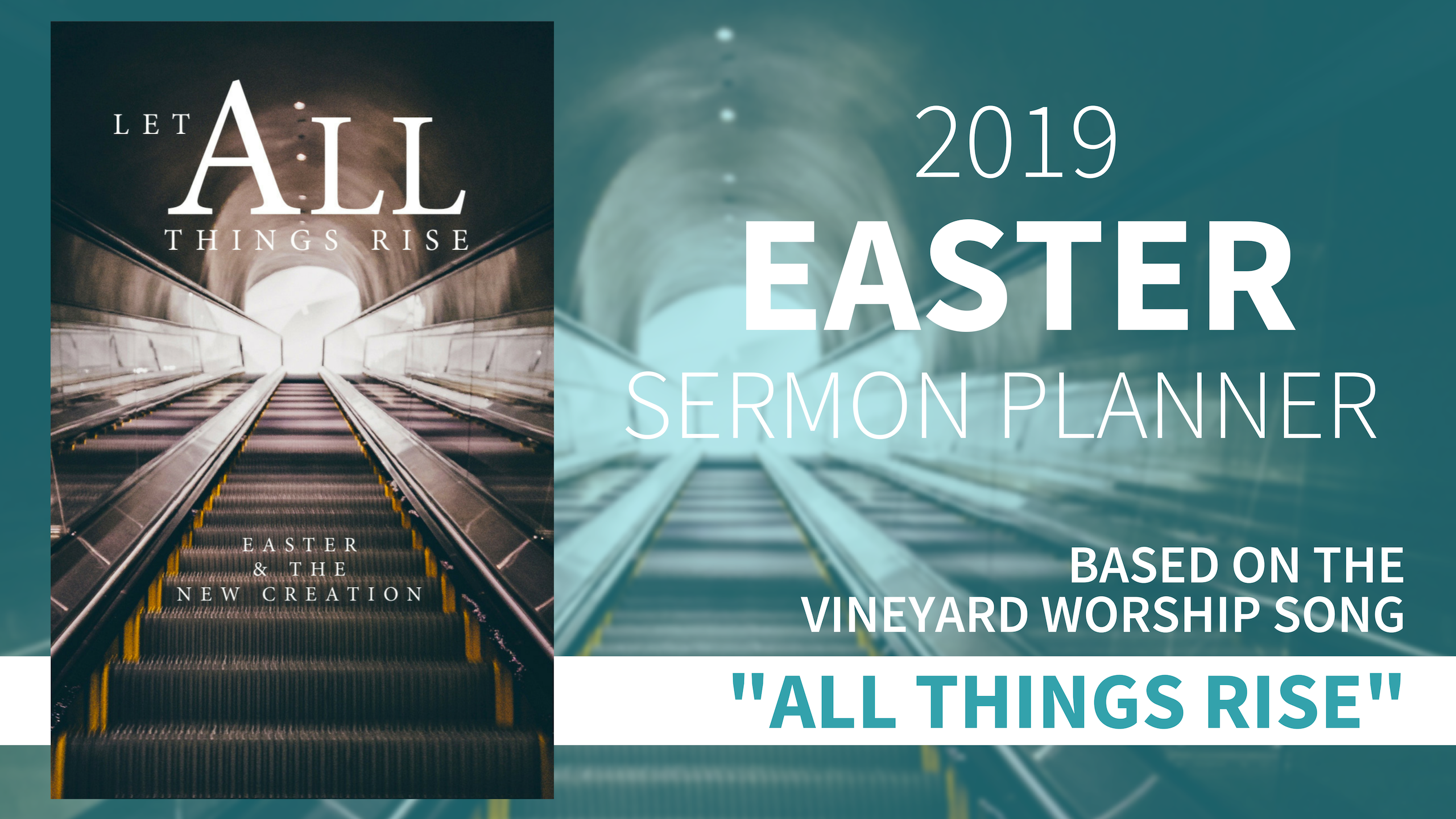 Let All Things Rise (Easter) – Church Wide Campaign - Vineyard