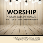 Youth – Worship Curriculum