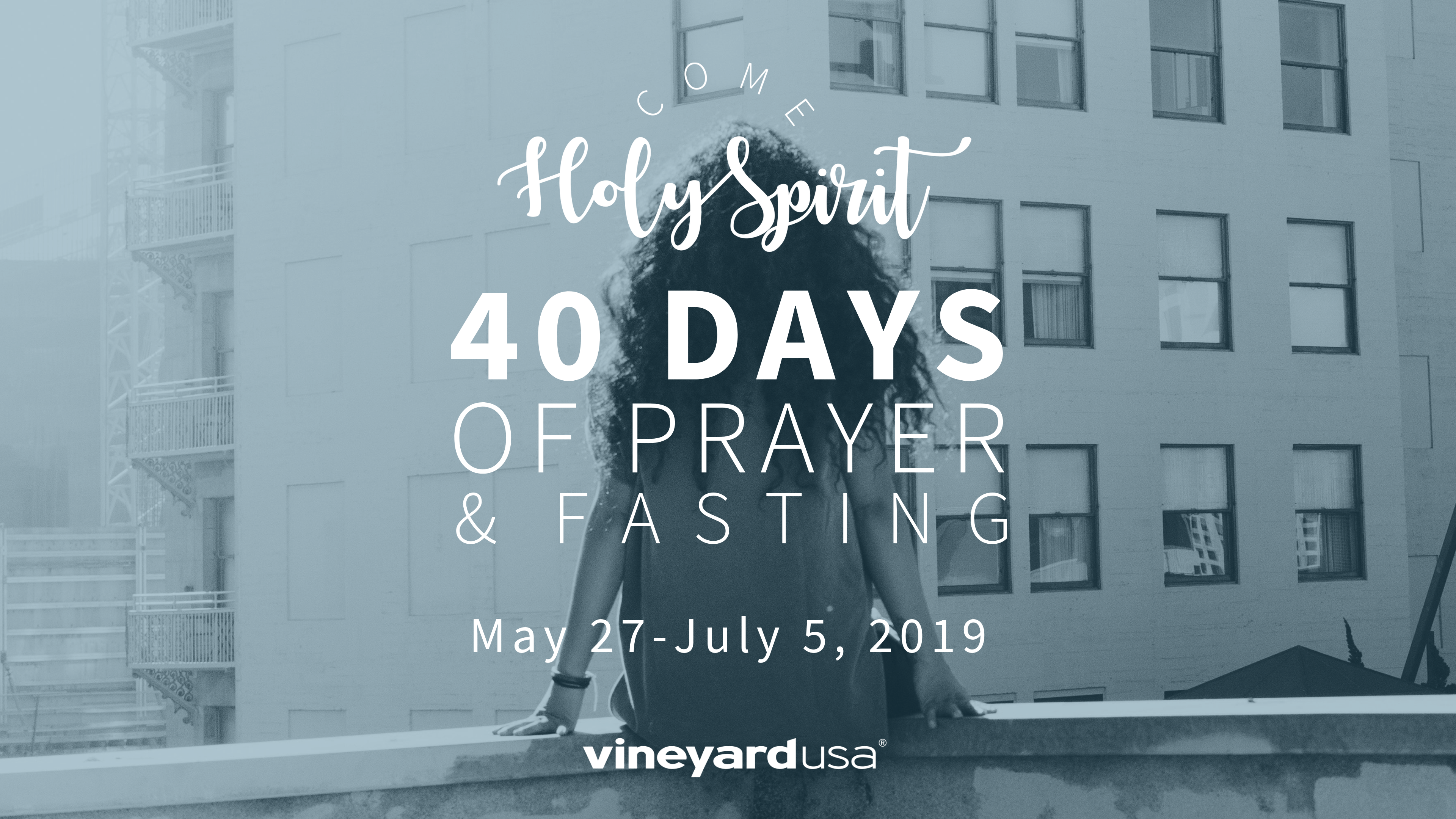 Come Holy Spirit | 40 Days Of Prayer & Fasting Participant's Guide