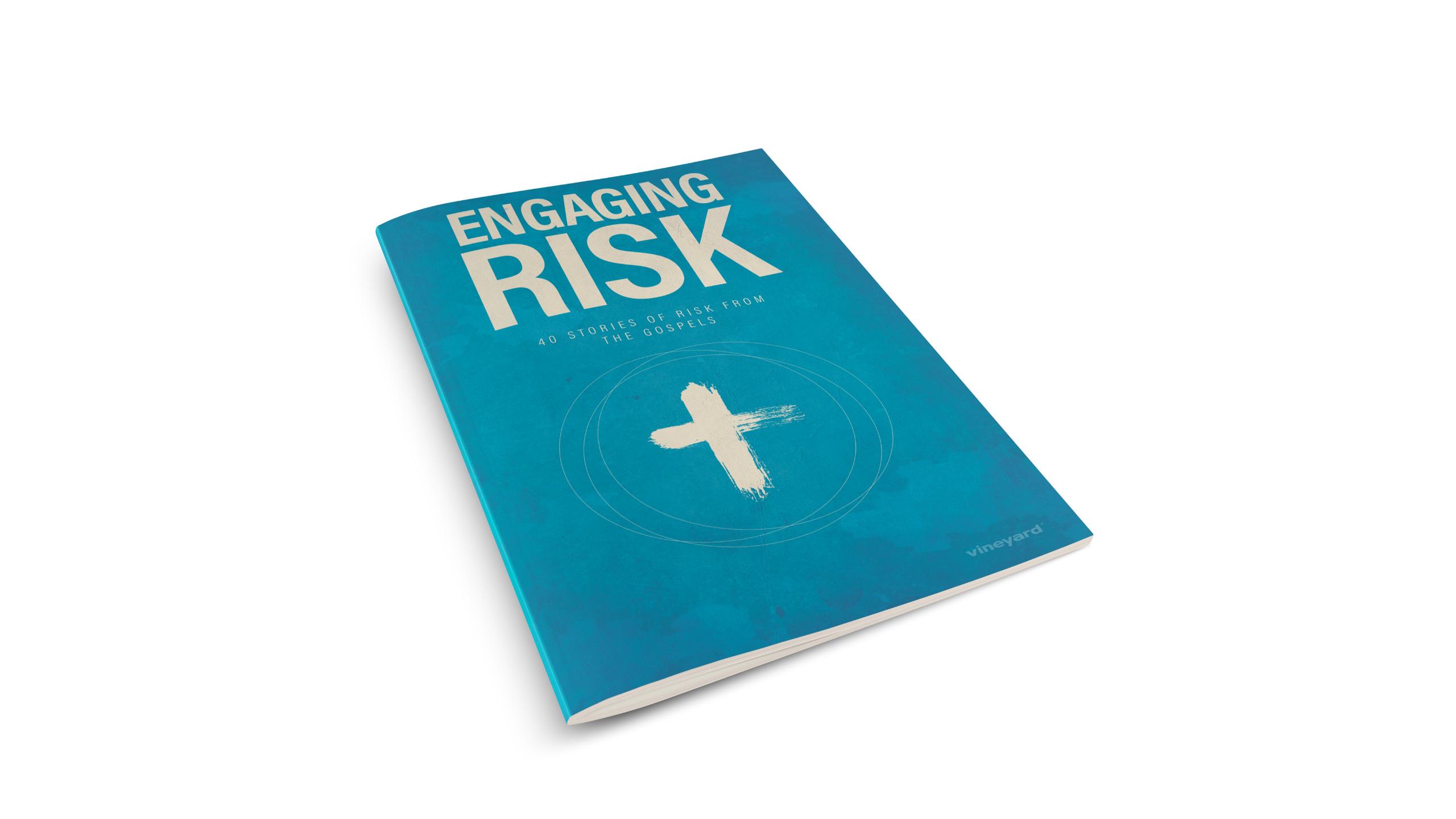 A Gospel Of Risk | Engaging Risk (Lent)