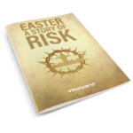 Easter – A Story Of Risk | Booklet & Journal Study